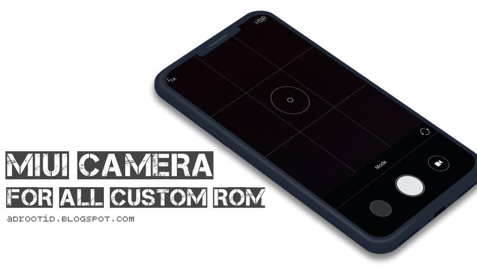 MIUI Camera untuk Semua Android