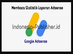 Cara Membaca Statistik Pada Dashboard Adsense