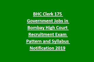 BHC Clerk 175 Government Jobs in Bombay High Court Recruitment Exam Pattern and Syllabus Notification 2019