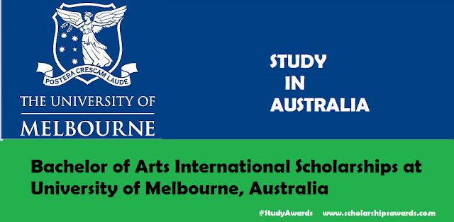 Bachelor of Arts International Scholarships at University of Melbourne, Australia