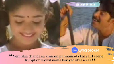 Vennila Chandana Kinnam Lyrics - Azhakiya Ravanan
