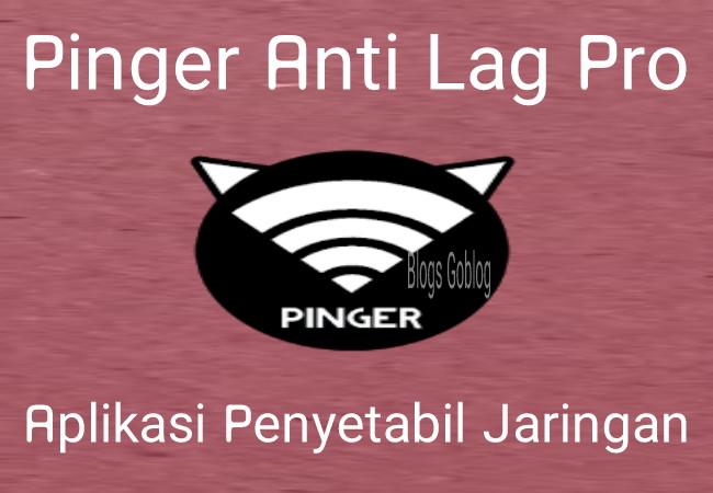Aplikasi PING Anti Lag Pro Untuk Main Game Online (Mobile Legend) Terbaru