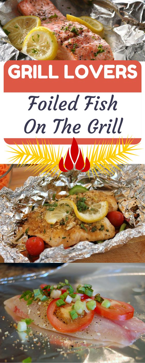 Grill Lovers' Foiled Fish On The Grill Recipe