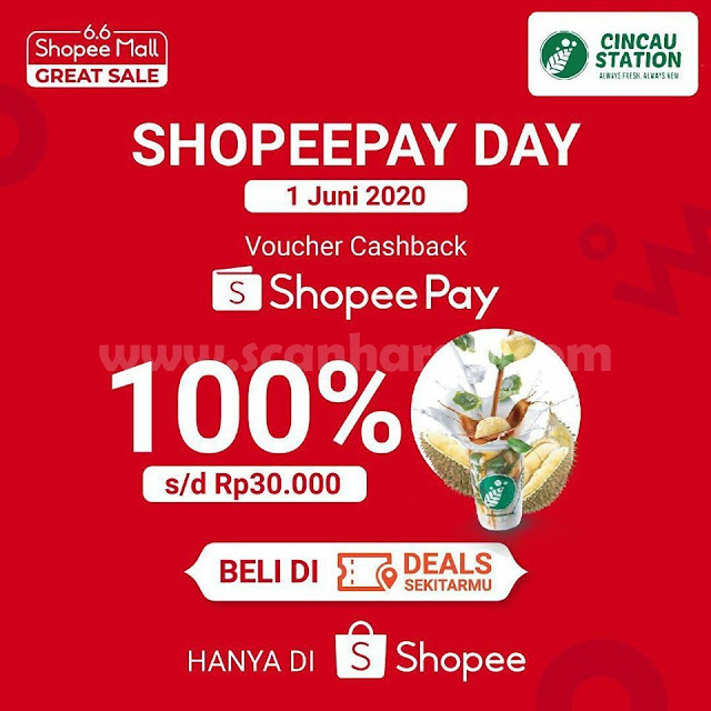 Promo Cincau Station ShopeePay Day Voucher Cashback 100% s/d Rp 30.000