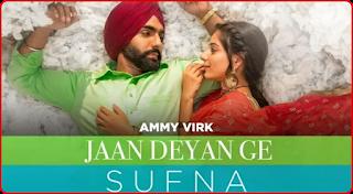 Jaan Deyan Ge Lyrics Ammy virk