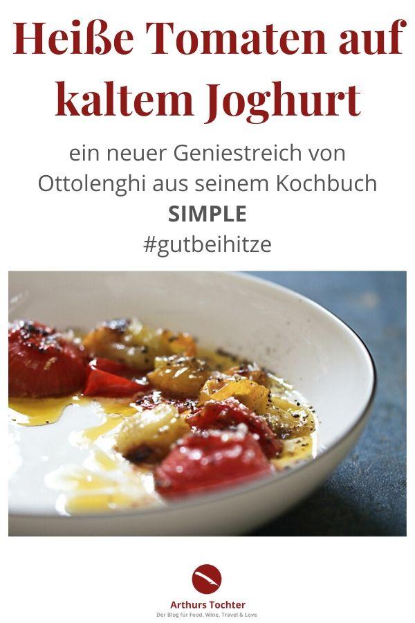 Ein tolles, schnelles, einfaches, vegetarisches Rezept von Ottolenghi: Heiße Tomaten aus dem Backofen (confiert) auf eiskaltem Joghurt mit Salz, Zitrone und Pfeffer. Göttlich als Beilage zum Grillen oder vegetarischer Hauptgang. Arthurs Tochter kocht, der Foodblog aus Rheinhessen von Astrid Paul #rezept #vegetarisch #tomaten #joghurt #simple #ottolenghi #einfach #schnell #backofen #knoblauch #blumenkohl #auberginen