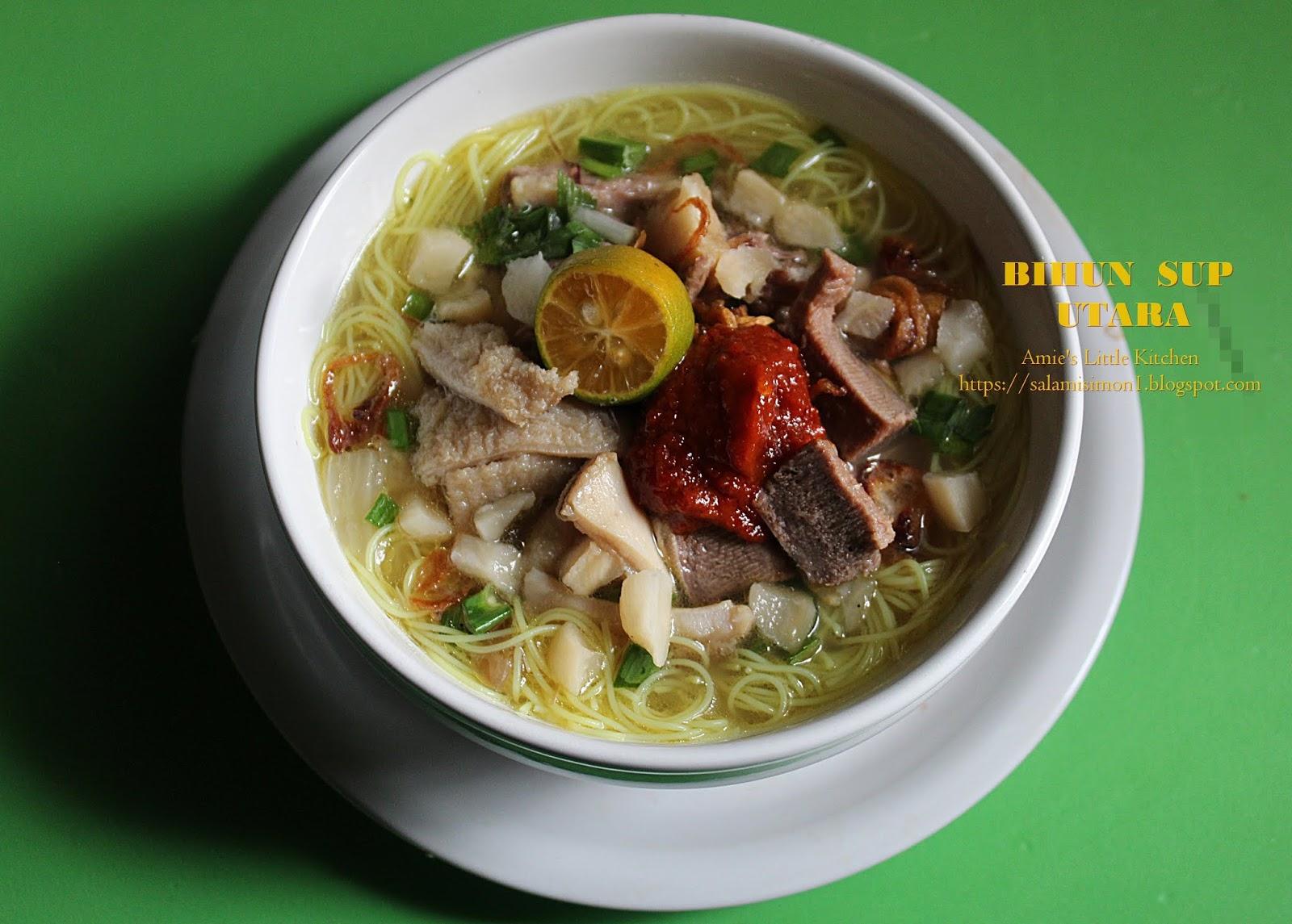 Amie S Little Kitchen Resipi Bihun Sup Utara Yang Sangat Sedap