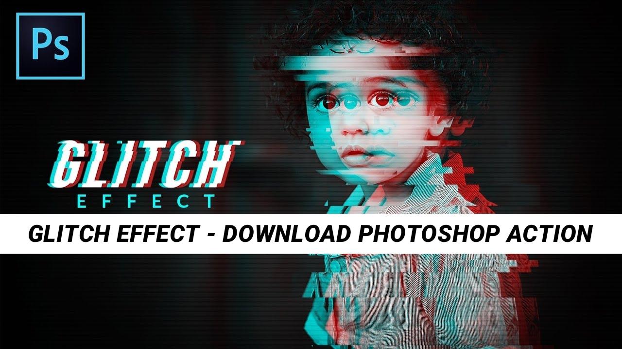Glitch Effect Photoshop Action Free Download By veeru Edits - VEERU