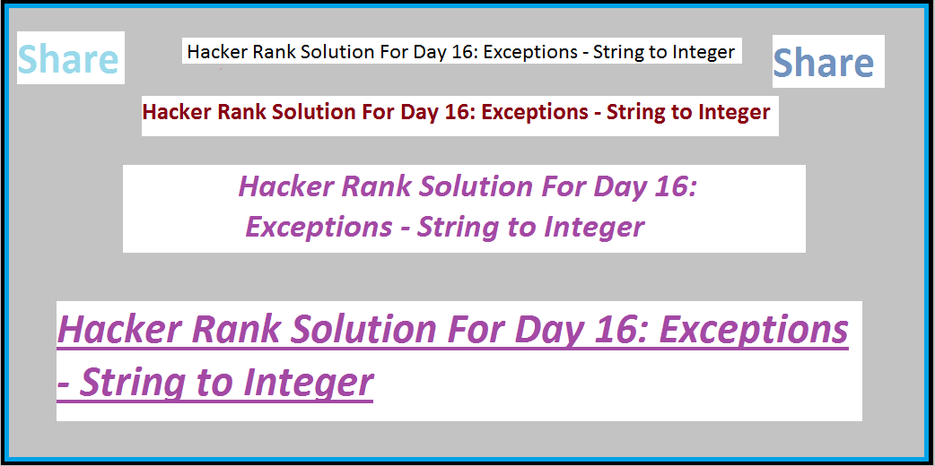 Hacker Rank Solution For Day 16: Exceptions - String to Integer
