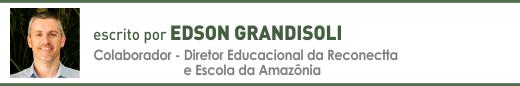 Clique aqui para ler mais artigos de Edson Grandisoli