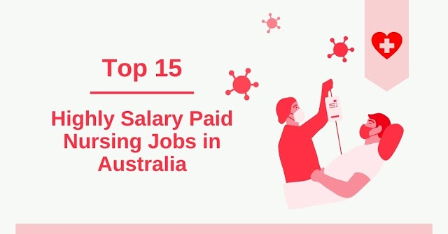 Top 15 Highly Salary Paid Nursing Jobs in Australia