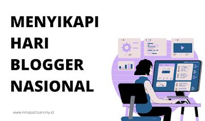 menyikapi hari blogger nasional