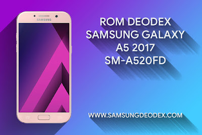 ROM DEODEX SAMSUNG A520F DS