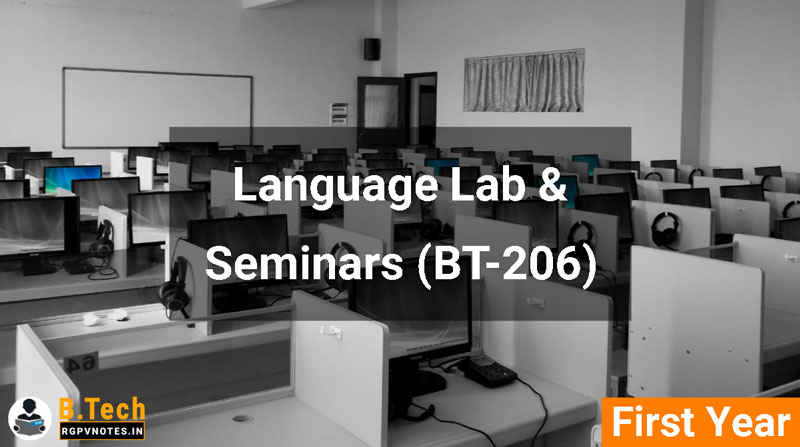 Language Lab & Seminars (BT-206) RGPV notes AICTE flexible curricula