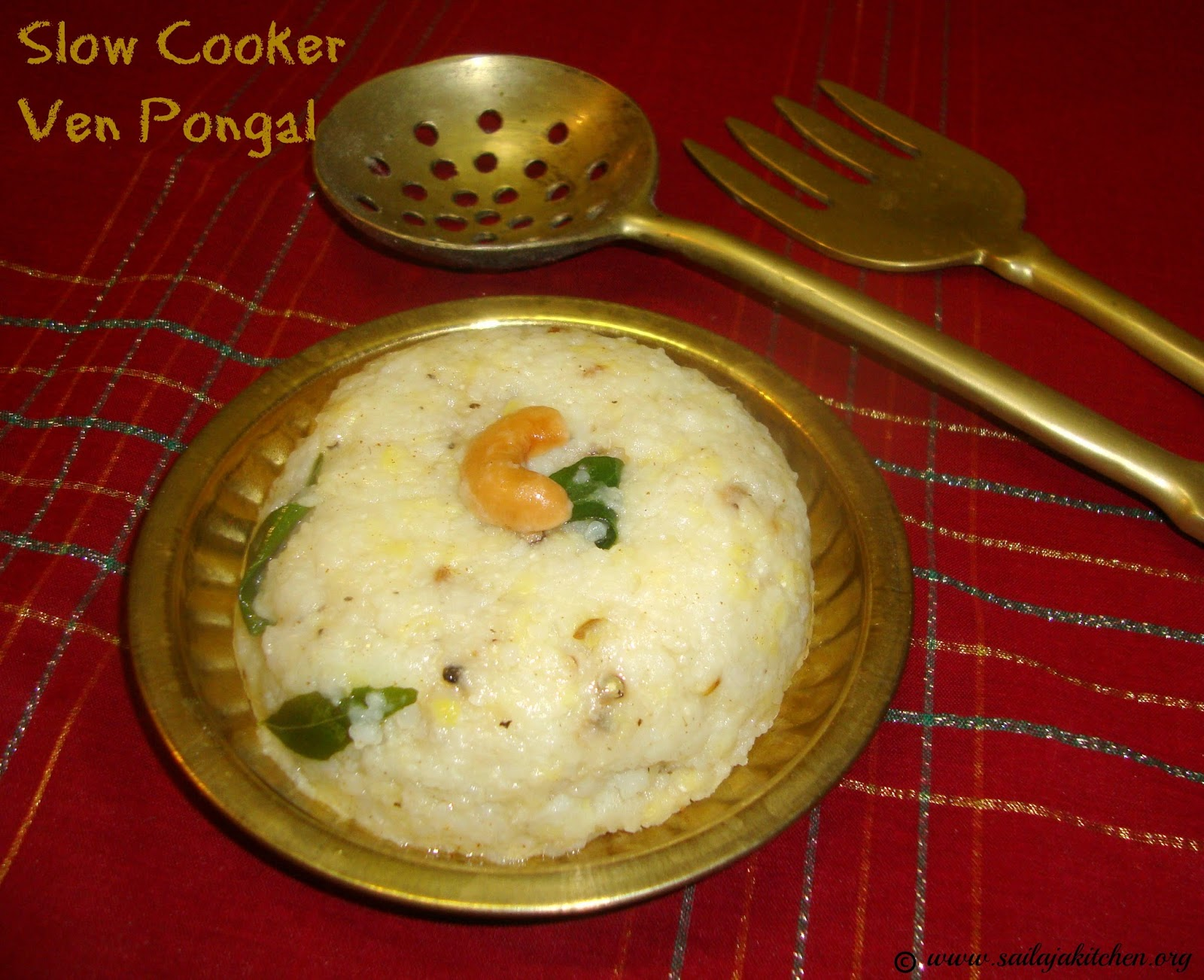 Sailaja kitchena site for all food lovers ven pongal in slow ven pongal in slow cooker slow cooker pongal recipe pongal in crock pot slow cooker indian recipes slow cooker recipes forumfinder Image collections