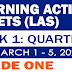 GRADE 1 LEARNING ACTIVITY SHEETS (Q3: Week 1) March 1-5, 2021