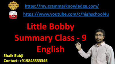 Little Bobby Summary Class - 9 English