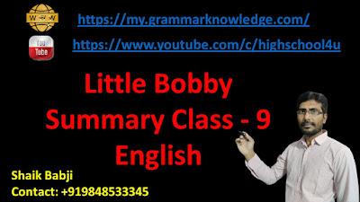 Little Bobby Summary Class - 9 English
