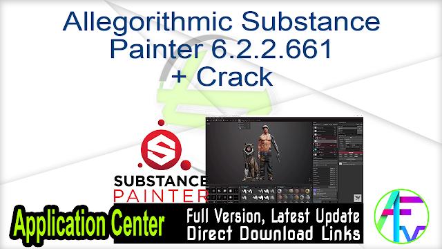 Allegorithmic Substance Painter 6.2.2.661 + Crack