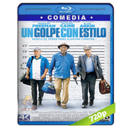 Un golpe con estilo (2017) BRRip 720p Audio Dual Latino-Ingles