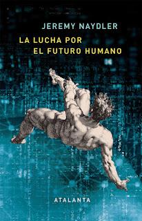 La lucha por el futuro humano - Jeremy Naydler