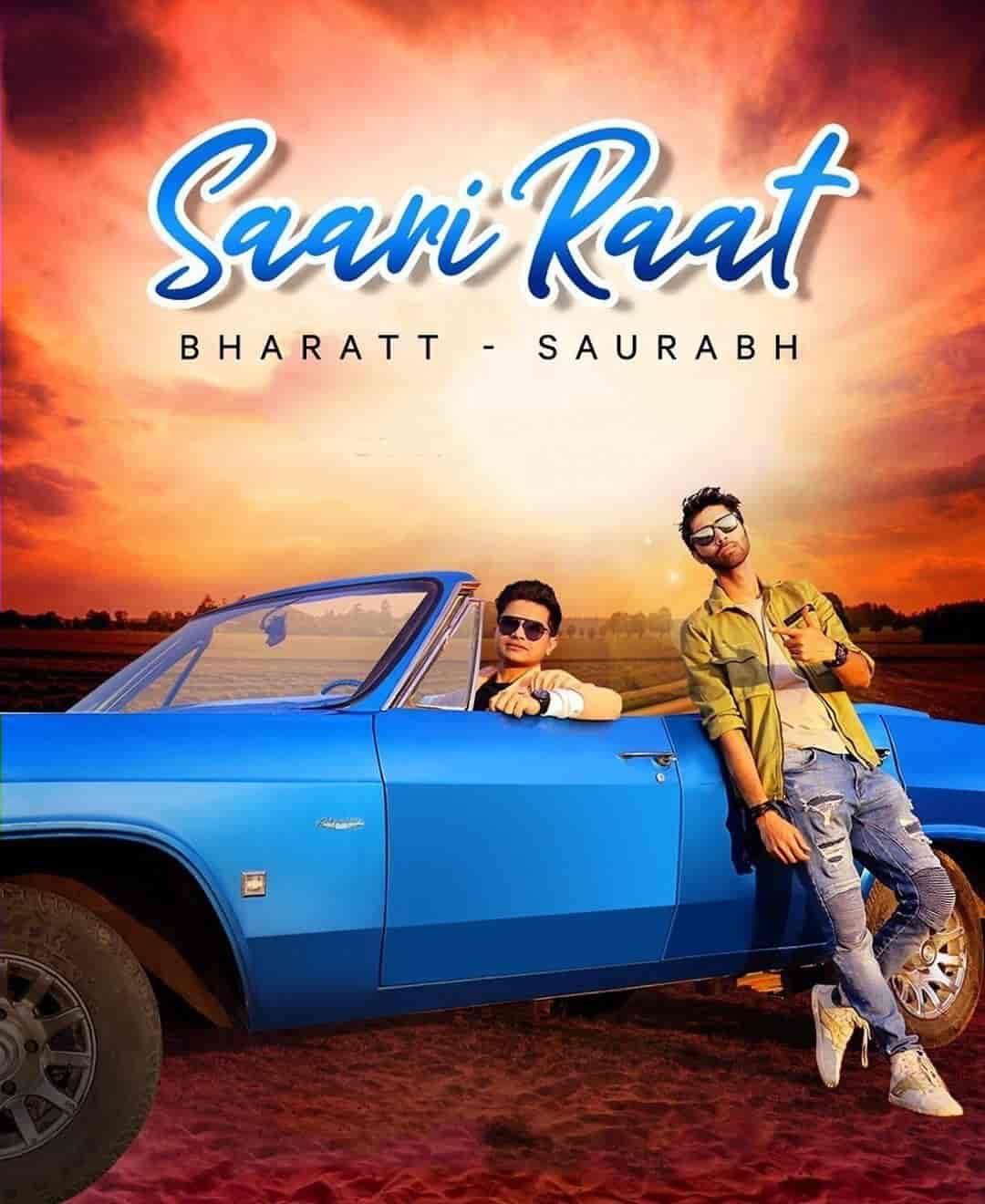Saari Raat Song Images By Bharatt Saurabh