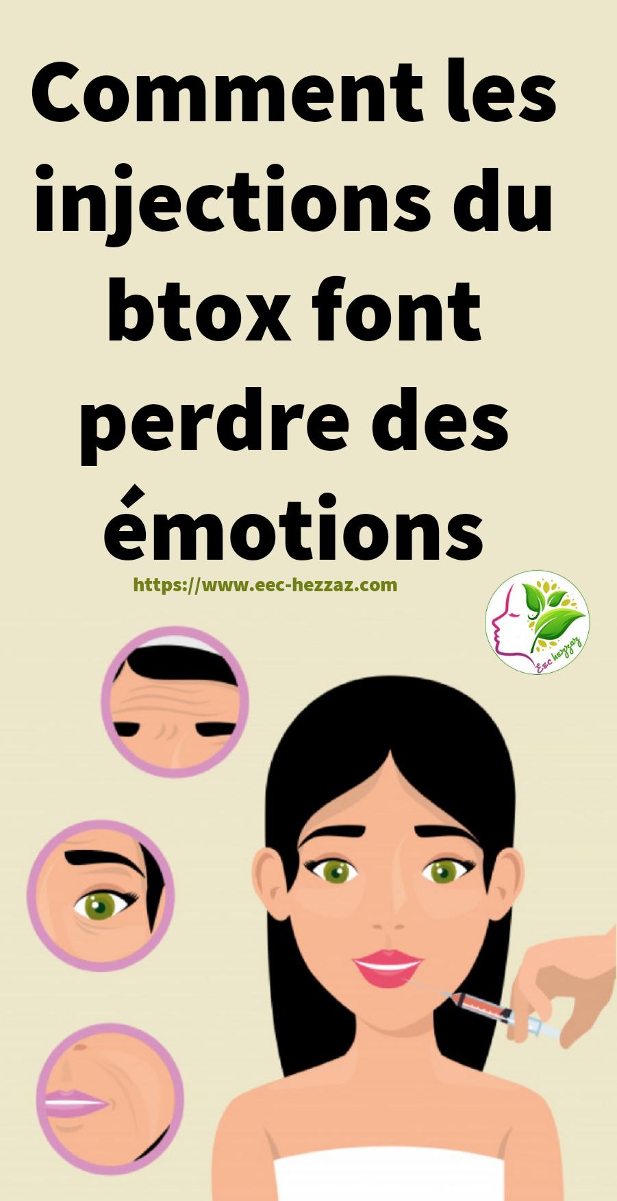 Comment les injections du btox font perdre des émotions