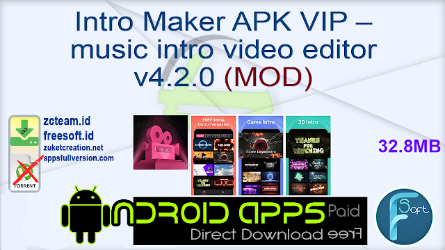 Intro Maker APK VIP – music intro video editor v4.2.0 (MOD)