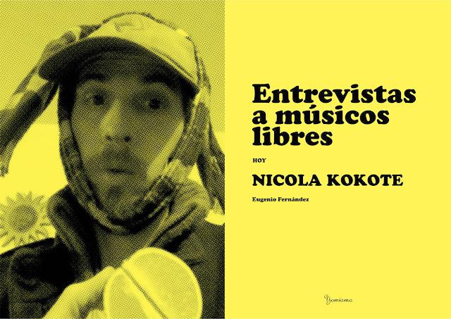 Entrevistas a músicos libres Kokote