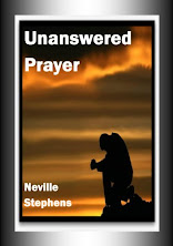 "AUTHOR NEV STEPHENS ON ""UNANSWERED PRAYER""!!"