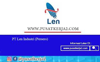 Lowongan Kerja PT Len Industri BUMN SMA SMK D3 S1 Agustus 2020