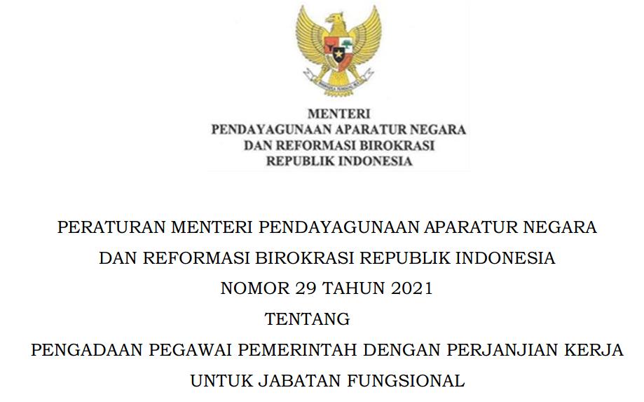 Permenpan RB Nomor 29 Tahun 2021 Tentang Ketentuan Seleksi PPPK Jabatan Fungsional Non Guru Tahun 2021