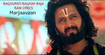 Raghupati Raghav Raja Ram lyrics | Marjaavaan |  Palak Muchhal