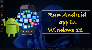 How to run android app in Windows 11