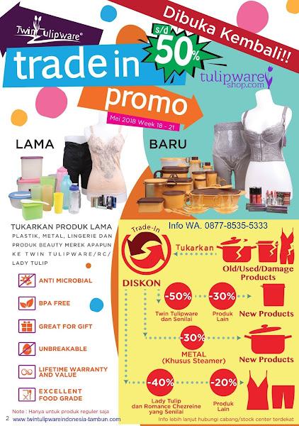 Trade In Promo Diskon, Tukar Tambah Mei 2018
