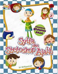 Syifa dan Stetoskop Ajaib, Mengenal jenis penyakit lewat dongeng kesehatan anak.