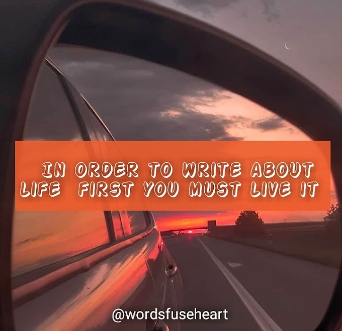 Write about life best motivational quote | wordsfuseheart