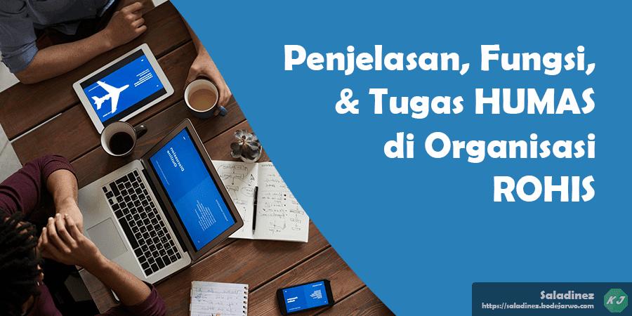 Penjelasan, Fungsi, & Tugas HUMAS di Organisasi ROHIS