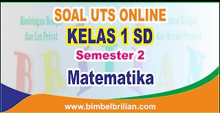 mempublikasikan latihan soal ulangan tengah semester berbentuk online Soal UTS Matematika Online Kelas 1 ( Satu ) SD Semester 2 Langsung Ada Nilainya