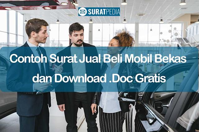 Contoh Surat Jual Beli Mobil Bekas dan Download .Doc Gratis