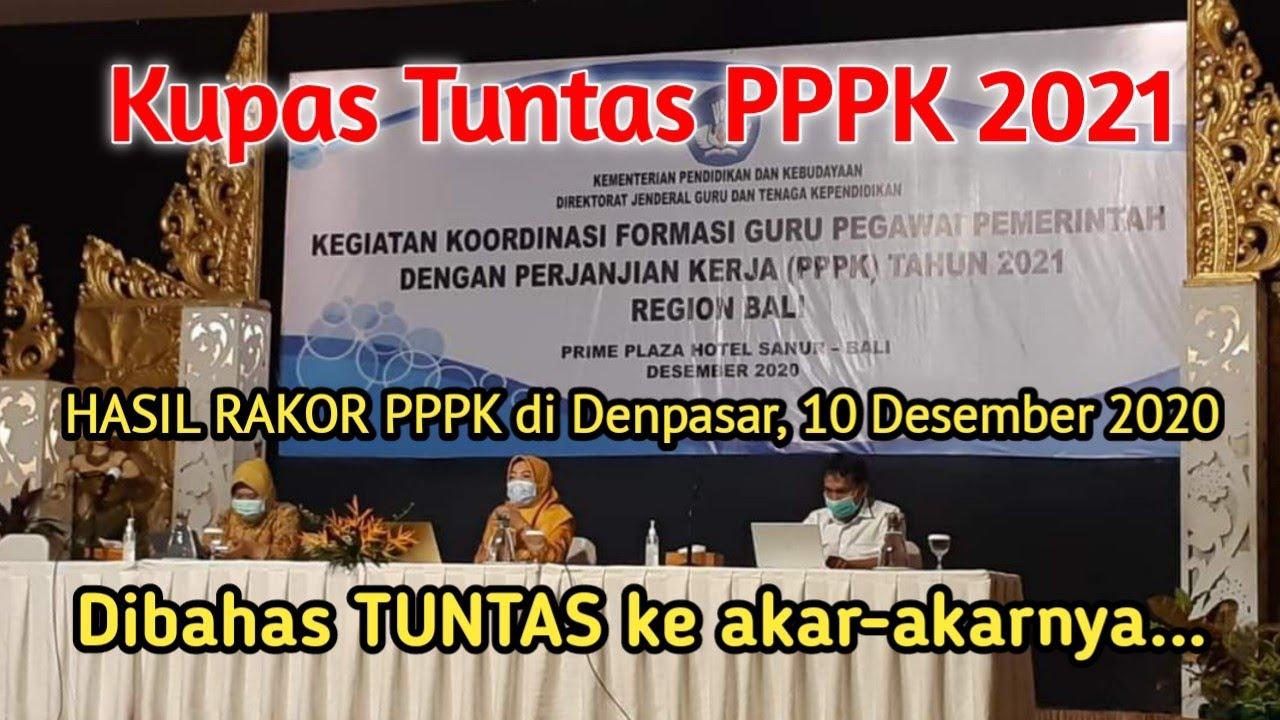 Hasil Rakor Dan Sosialisasi Seleksi Guru P3k Pppk 2021 Di Denpasar 10 Desember 2020 Belajar Tanpa Batas