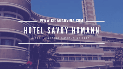 Menginap di Hotel Savoy Homann Bandung
