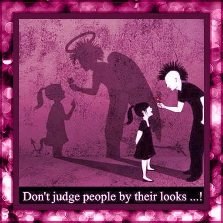 Dont Judge People By Their Looks Quotes