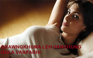 CHAWNGKHUMA LEH VANCHUNG NULA VARPARHI
