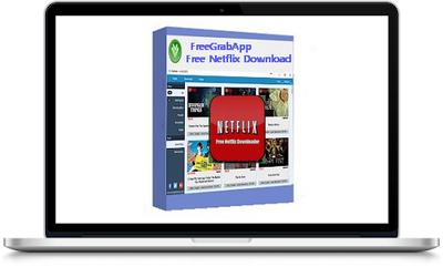 FreeGrabApp Free Netflix Download Premium 5.0.2.911 Full Version