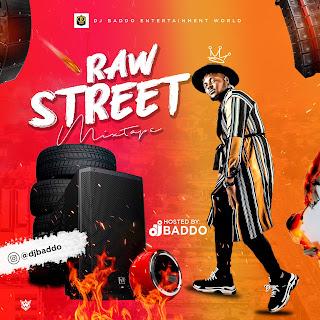 MP3: DJ Baddo - Raw Street Mix