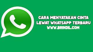 Cara menyatakan cinta lewat whatsapp terbaru