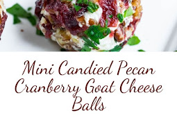 Mini Candied Pecan Cranberry Goat Cheese Balls