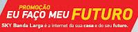 Promoção Eu faço meu Futuro SKY Banda Larga skybandalargameufuturo.com.br