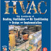 HVAC: Heating, Ventilation & Air Conditioning Handbook for Design & Implementation 4th Edition